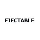 EJECTABLE